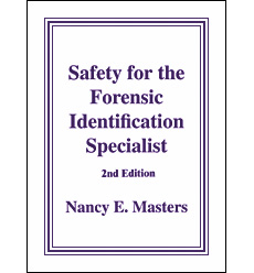 Safety For The Forensic Identification Specialist Lynn Peavey Company