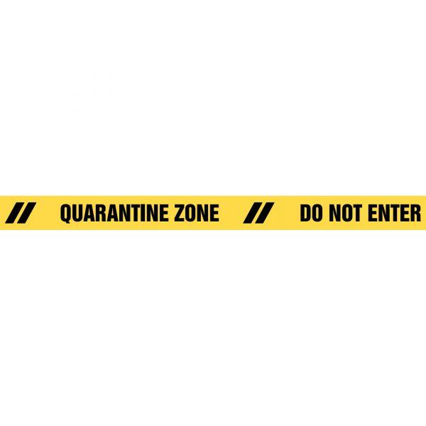 QUARANTINE ZONE DO NOT ENTER Barrier Tape